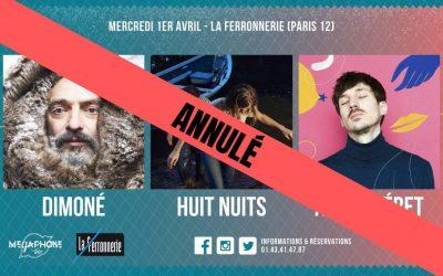 Annulé : Dimoné + Huit Nuits + Abel Chéret