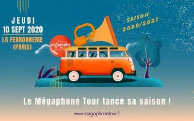 Le Mégaphone Tour lance sa saison 2020/2021