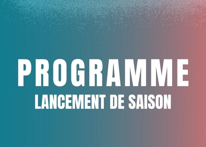 Programme du Lancement de Saison